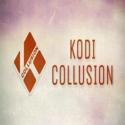KODI COLLUSION